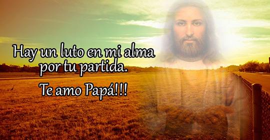 Descansa en paz papa